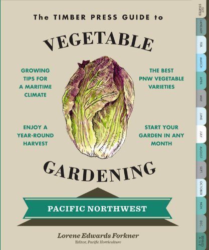 Lorene Edwards Forkner The Timber Press Guide To Vegetable Gardening In T