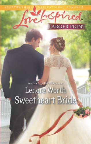 Lenora Worth Sweetheart Bride Large Print