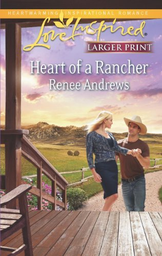 Renee Andrews Heart Of A Rancher Large Print Large Print