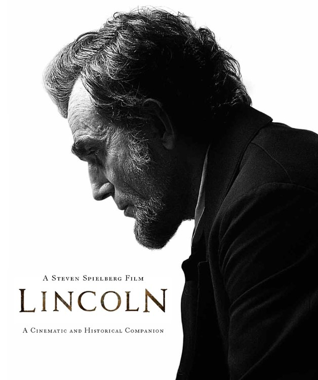 David Rubel Lincoln A Cinematic And Historical Companion