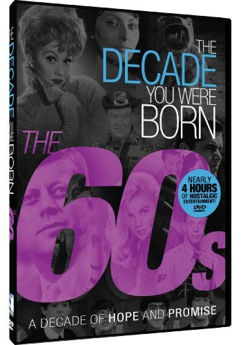 Decade You Were Born 1960's Decade You Were Born 1960's Nr