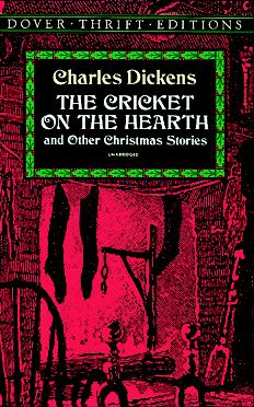 Charles Dickens The Cricket On The Hearth And Other Christmas Stories