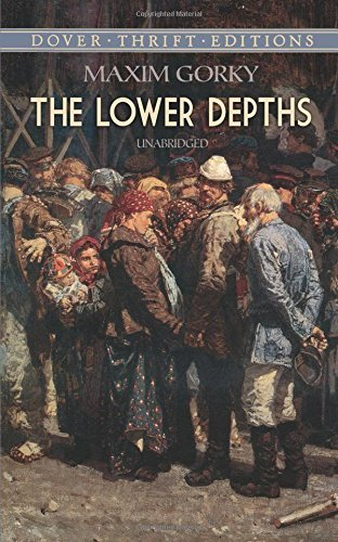 Maxim Gorky The Lower Depths