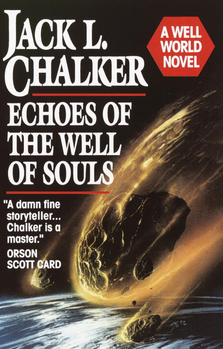 Jack L. Chalker Echoes Of The Well Of Souls