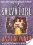 R. A. Salvatore Ascendance