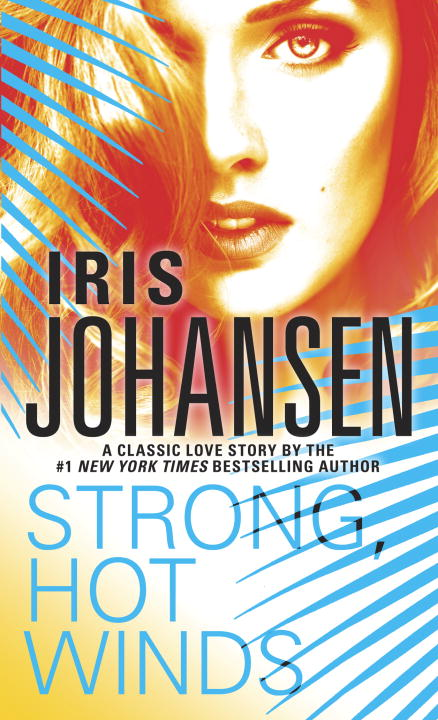 Iris Johansen Strong Hot Winds