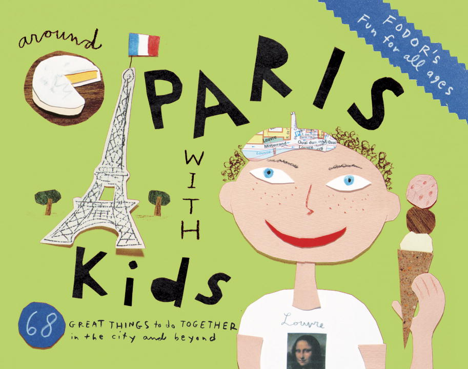 Fodor's Travel Guides Fodor's Around Paris With Kids