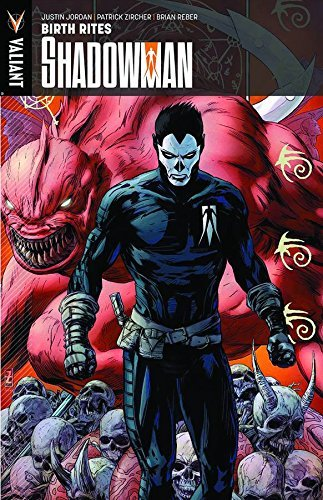 Justin Jordan Shadowman Volume 1 Birth Rites
