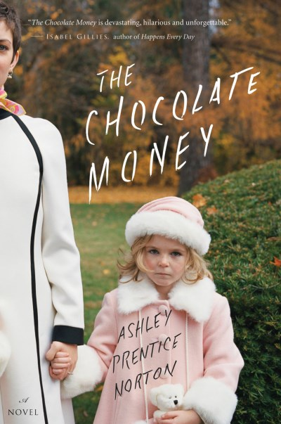 Ashley Prentice Norton The Chocolate Money