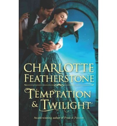 Charlotte Featherstone Temptation & Twilight