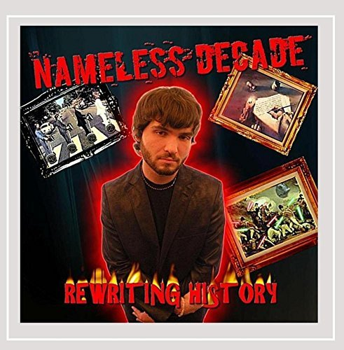 Nameless Decade Rewriting History