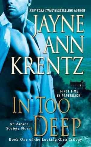 Jayne Ann Krentz In Too Deep