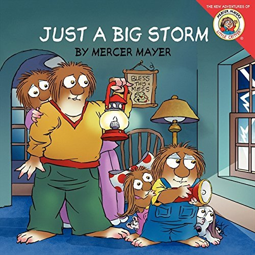 Mercer Mayer Little Critter Just A Big Storm