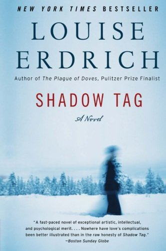 Louise Erdrich Shadow Tag