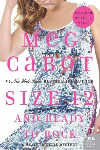 Meg Cabot Size 12 And Ready To Rock A Heather Wells Mystery