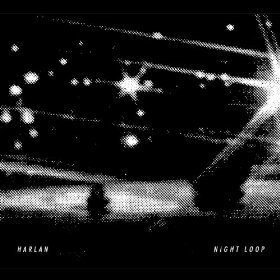 Harlan Night Loop