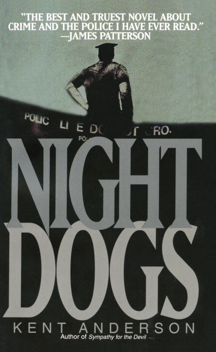 Kent Anderson Night Dogs
