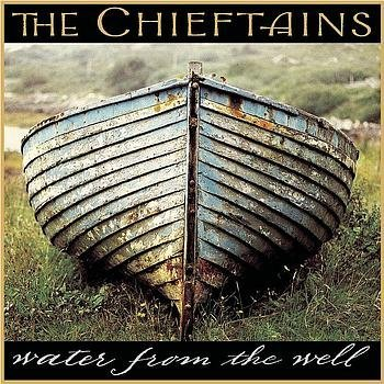 Chieftains Water From The Well