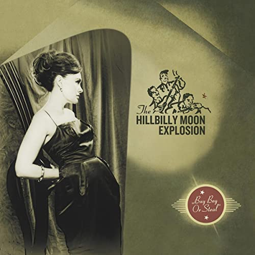 Hillbilly Moon Explosion Buy Beg Or Steal Import Gbr