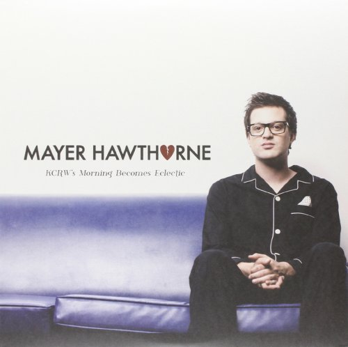 Mayer Hawthorne Kcrw Morning Becomes Eclectic 10 Inch Vinyl