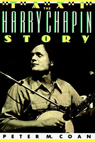 Peter Morton Coan Taxi The Harry Chapin Story