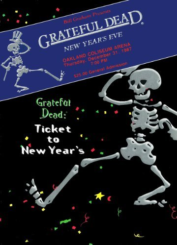 Grateful Dead Ticket To New Year's