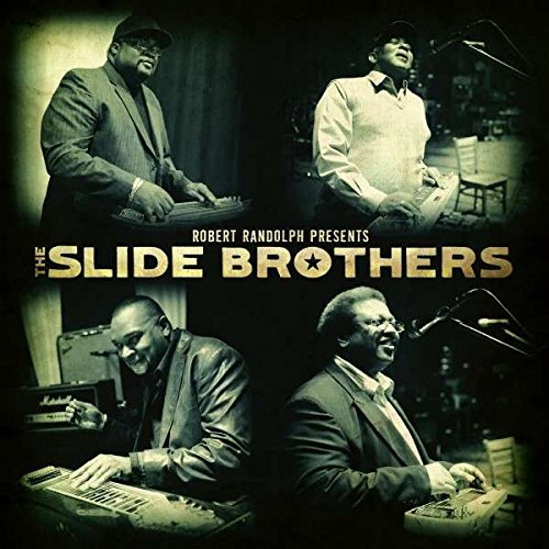 Slide Brothers Robert Randolph Presents The