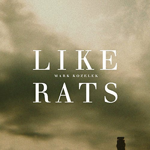Mark Kozelek Like Rats