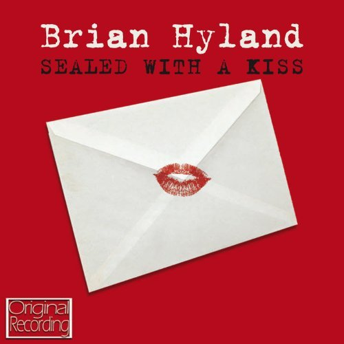 Brian Hyland Sealed With A Kiss Import Gbr
