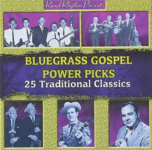Bluegrass Gospel Power Picks Bluegrass Gospel Power Picks