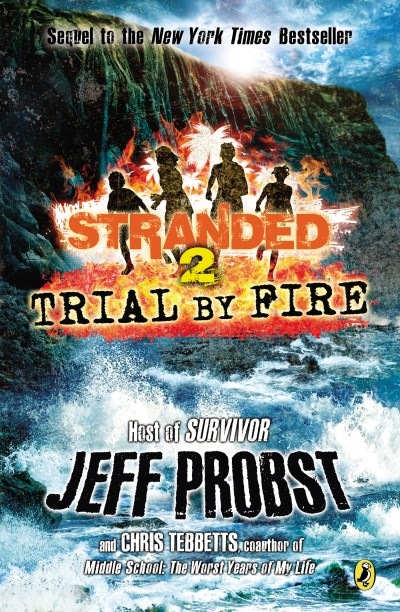 Jeff Probst Trial By Fire
