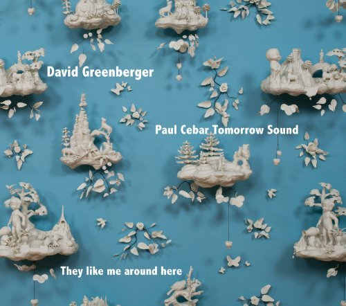 David & Paul Cebar Greenberger They Like Me Around Here