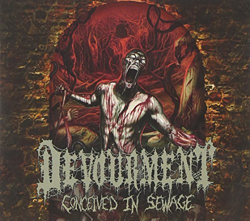 Devourment Conceived In Sewage