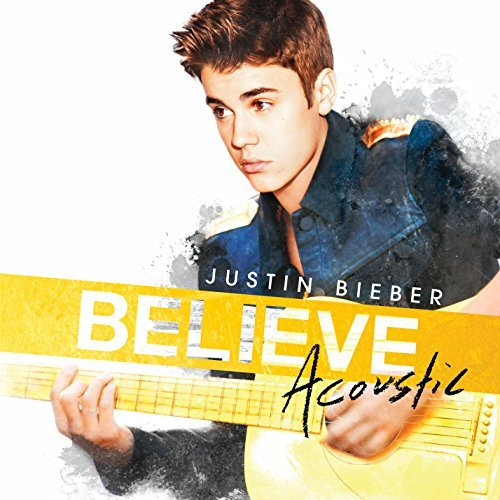 Justin Bieber Believe Acoustic