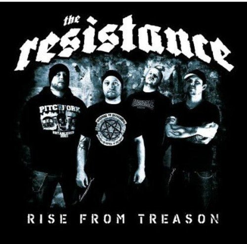 Resistance Rise From Treason