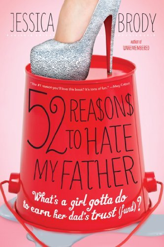 Jessica Brody 52 Reasons To Hate My Father