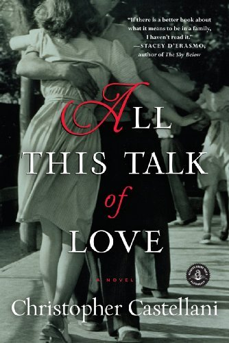 Christopher Castellani All This Talk Of Love