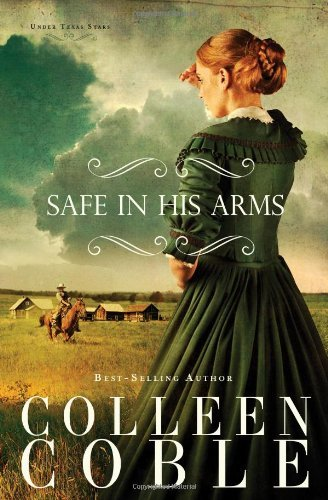 Colleen Coble Safe In His Arms