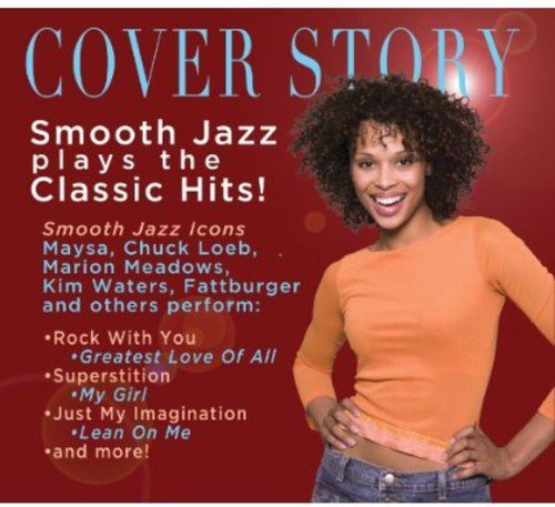 Cover Story Smooth Jazz Plays Cover Story Smooth Jazz Plays
