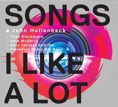 John Hollenbeck Songs I Like A Lot