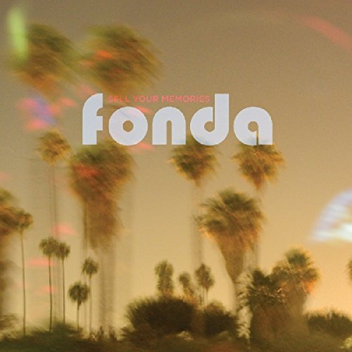 Fonda Sell Your Memories Digipak
