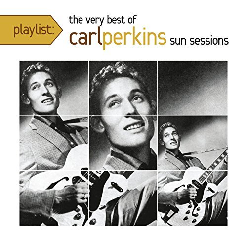 Carl Perkins Playlist The Very Best Of Car
