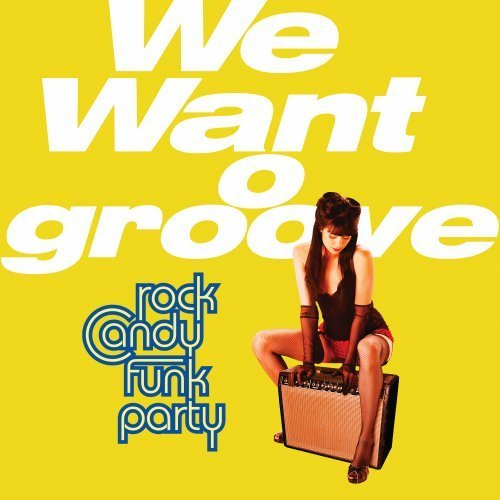Rock Candy Funk Party We Want To Groove Incl. DVD