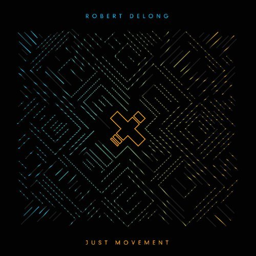 Robert Delong Just Movement
