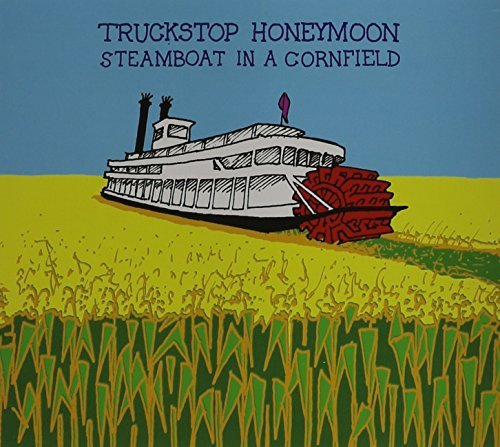 Truckstop Honeymoon Steamboat In A Cornfield