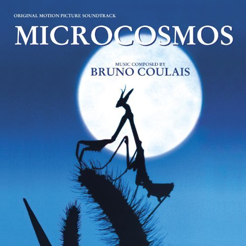 Bruno Coulais Microcosmos Music By Bruno Coulais
