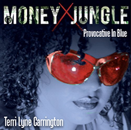Terri Lyne Carrington Money Jungle Provocative In B