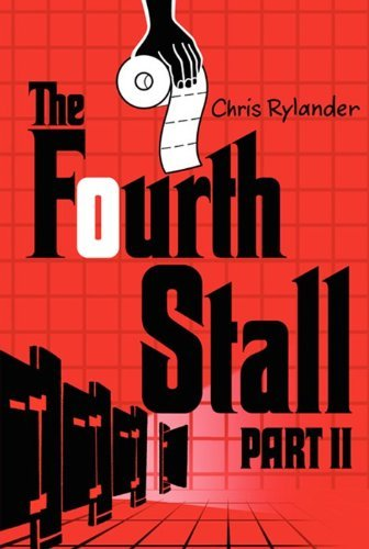 Chris Rylander The Fourth Stall Part Ii