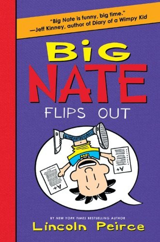 Lincoln Peirce Big Nate Flips Out