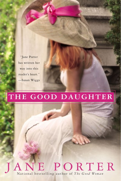 Jane Porter The Good Daughter